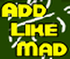 Add-Like-Mad