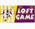 Loft-Game